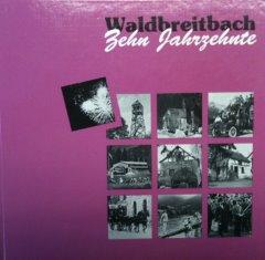 240-Waldbreitbach – Zehn Jahrzehnte