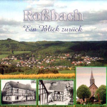 Roßbach – Ein Blick Zurück